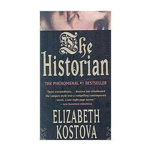 The Historian (Reprint) (Paperback) by Elizabeth Kostova