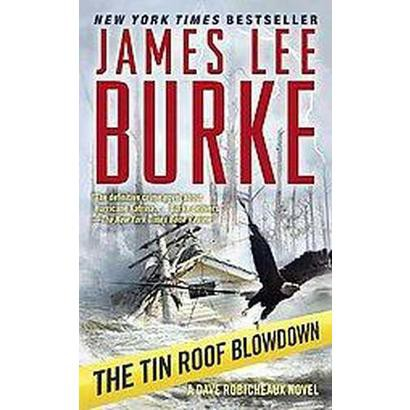The Tin Roof Blowdown (Reprint) (Paperback)