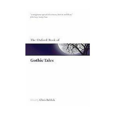 The Oxford Book of Gothic Tales (Reissue) (Paperback)