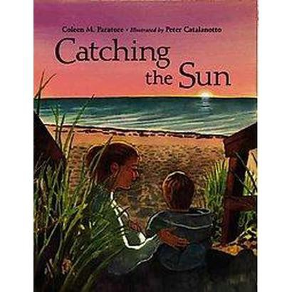 Catching the Sun (New) (Hardcover)