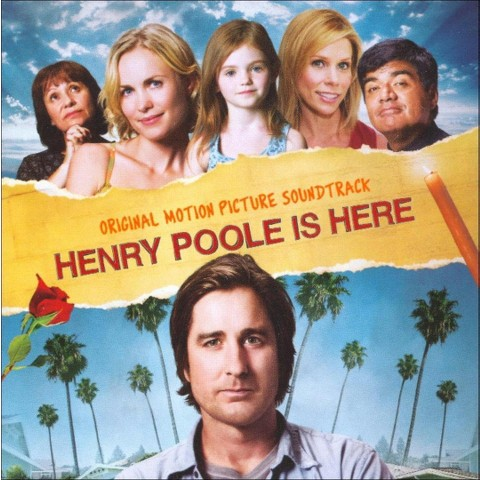 Henry Poole Is Here (Soundtrack)