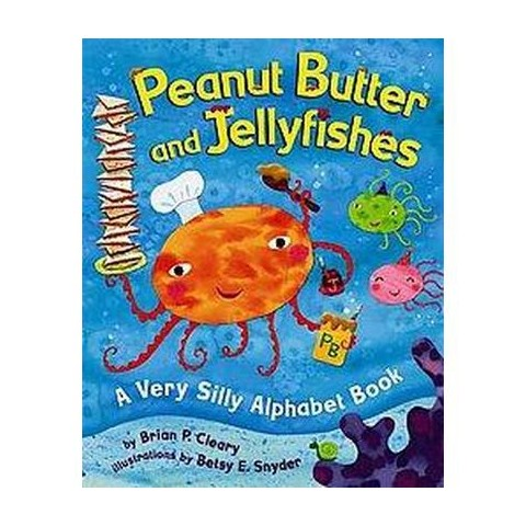 Peanut Butter And Jellyfishes (Hardcover)