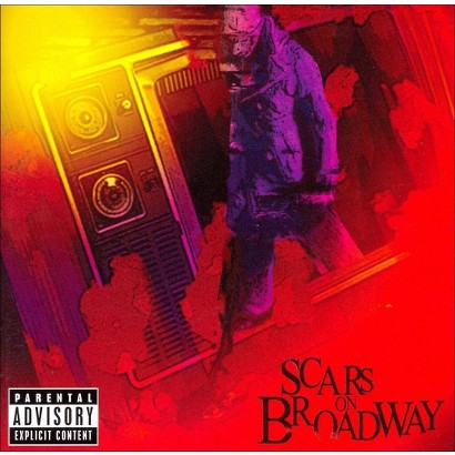 Scars on Broadway [Explicit Lyrics]