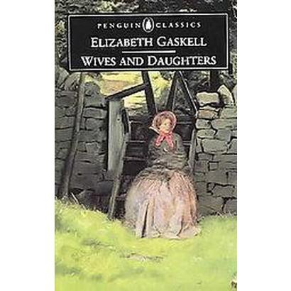 Wives And Daughters (Reprint) (Paperback)