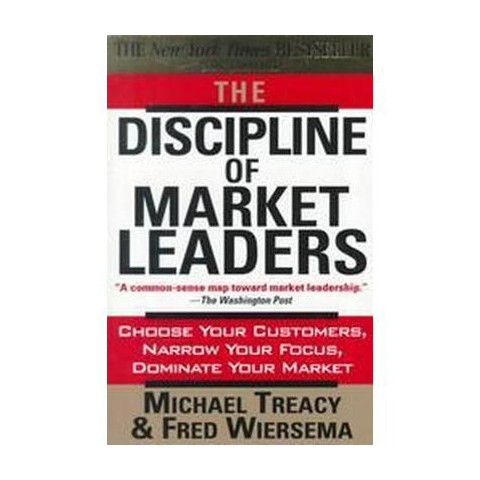 The Discipline of Market Leaders (Expanded) (Paperback)
