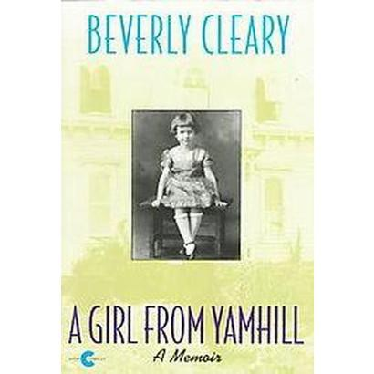 A Girl from Yamhill (Reprint) (Paperback)