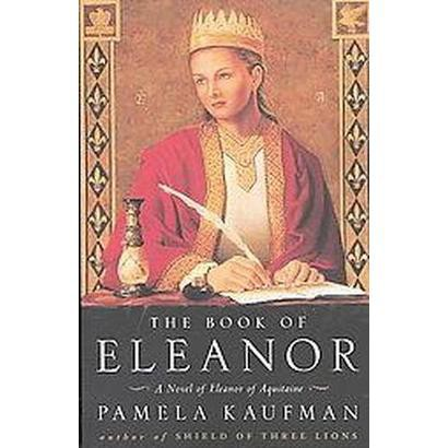 The Book of Eleanor (Reprint) (Paperback)