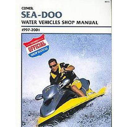 Sea-Doo Water Vehicles Shop Manual (Paperback)