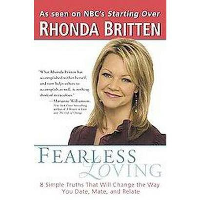 Fearless Loving (Reprint) (Paperback)