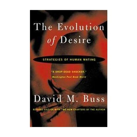 The Evolution of Desire (Reprint) (Paperback)