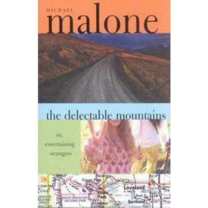 The Delectable Mountains (Reprint) (Paperback)