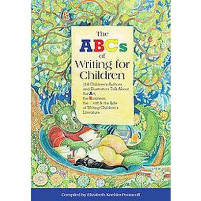 The ABC's of Writing for Children (Paperback)