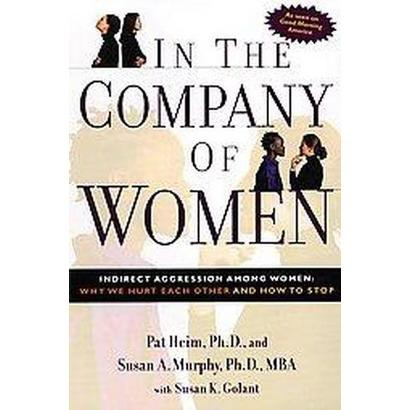 In the Company of Women (Reprint) (Paperback)