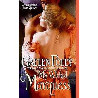 My Wicked Marquess (Original) (Paperback)