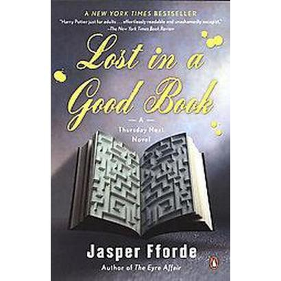 Lost in a Good Book (Reprint) (Paperback)