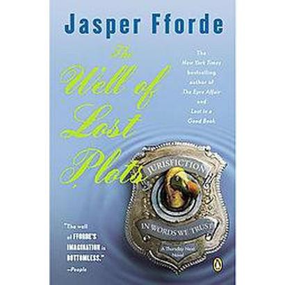 Thursday Next in the Well Of Lost Plots (Reprint) (Paperback)