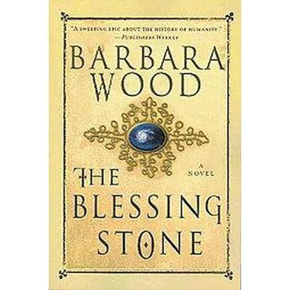 The Blessing Stone (Reprint) (Paperback)
