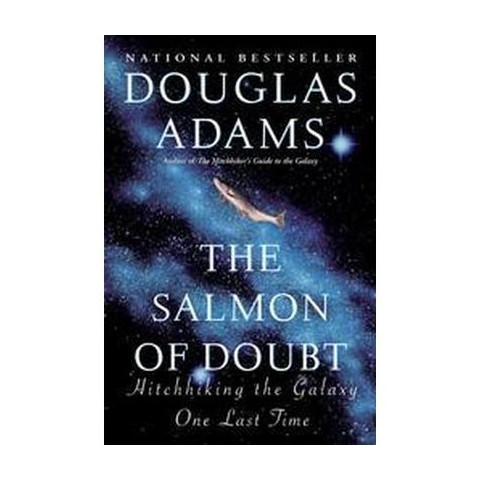 The Salmon of Doubt (Reprint) (Paperback)