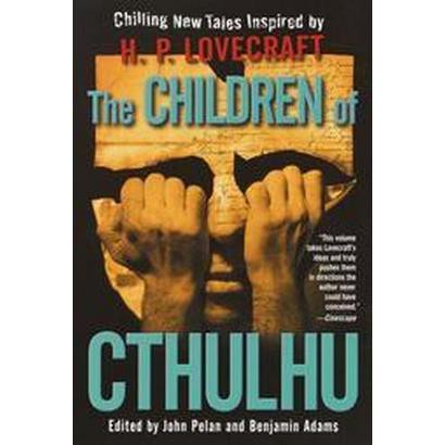 The Children of Cthulhu (Reprint) (Paperback)