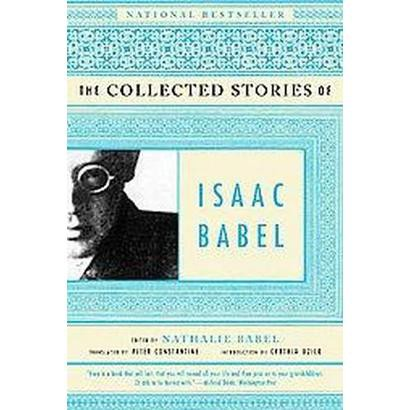 The Collected Stories of Isaac Babel (Paperback)