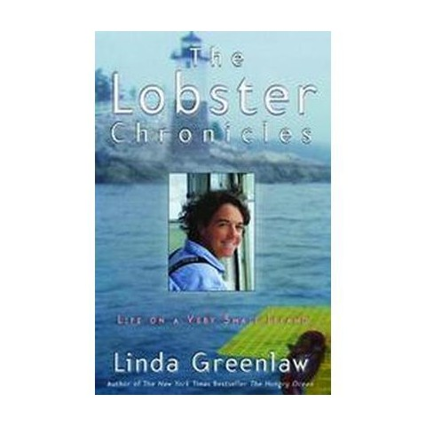 The Lobster Chronicles (Reprint) (Paperback)