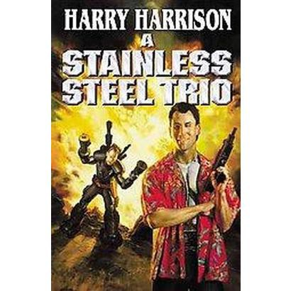 A Stainless Steel Trio (Reprint) (Paperback)