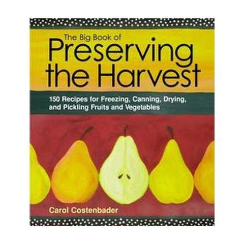 The Big Book of Preserving the Harvest (Revised) (Paperback)