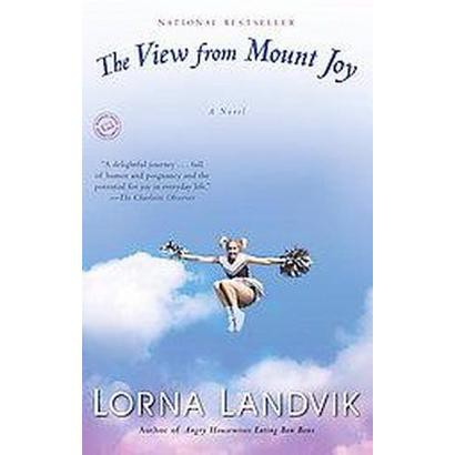The View from Mount Joy (Reprint) (Paperback)