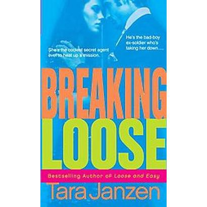 Breaking Loose (Original) (Paperback)