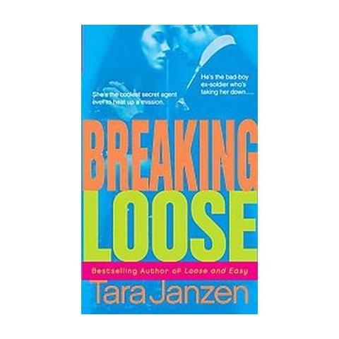 Breaking Loose (Original) (Paperback)