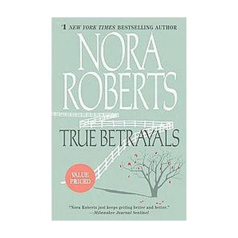 True Betrayals (Reprint) (Paperback)