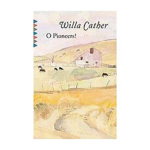 O Pioneers! (Reissue) (Paperback)