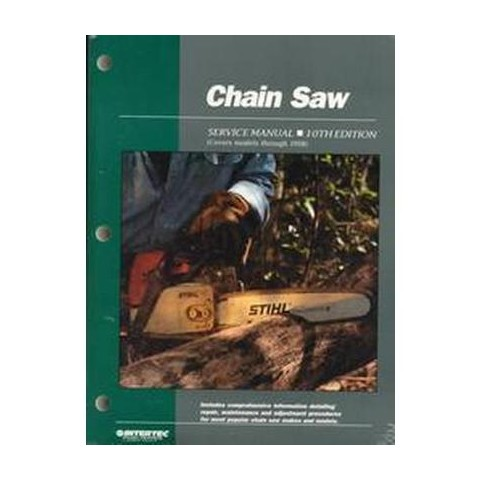 Chain Saw Service Manual (Paperback)
