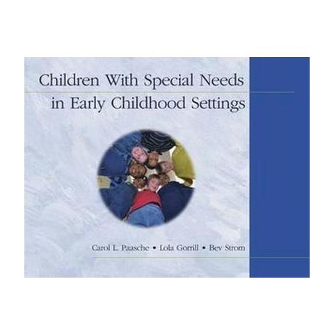 Children With Special Needs in Early Childhood Settings (Paperback)