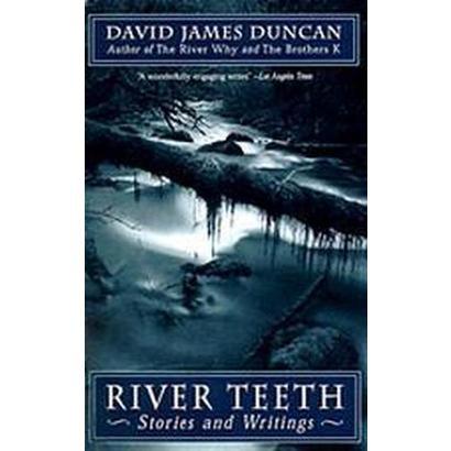 River Teeth (Reprint) (Paperback)