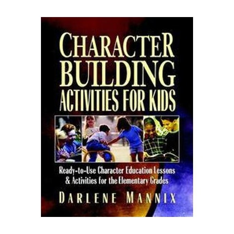Character Building Activities for Kids (Paperback)