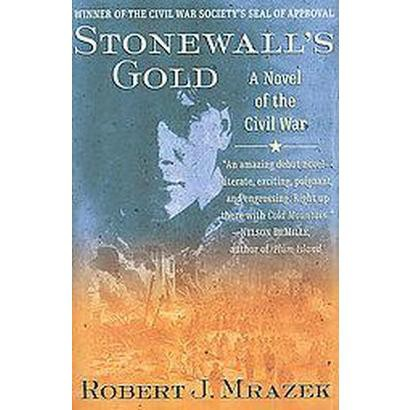 Stonewall's Gold (Reprint) (Paperback)