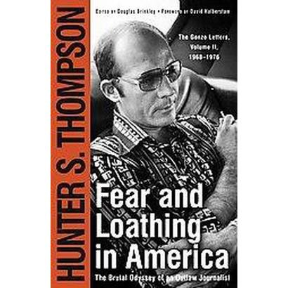 Fear and Loathing in America (Reprint) (Paperback)
