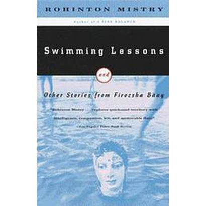 Swimming Lessons and Other Stories from Firozsha Baag (Reprint) (Paperback)