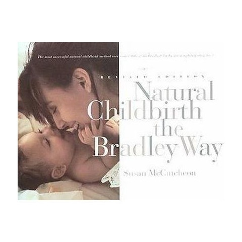 Natural Childbirth the Bradley Way (Revised / Subsequent) (Paperback)