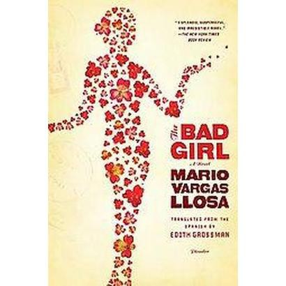 The Bad Girl (Reprint) (Paperback)