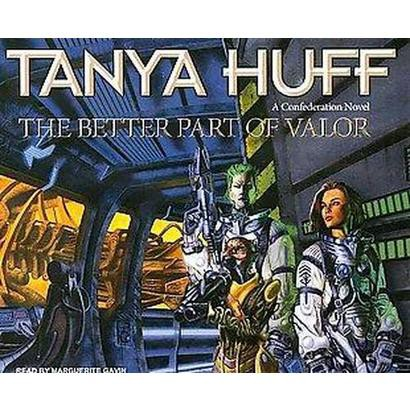 The Better Part of Valor (Unabridged) (Compact Disc)