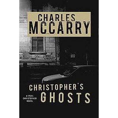 Christopher's Ghost (Reprint) (Paperback)