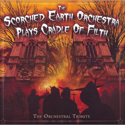 Scorched Earth Orchestra Plays Cradle of Filth: The Orchestra Tribute