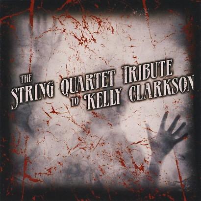 String Quartet Tribute to Kelly Clarkson