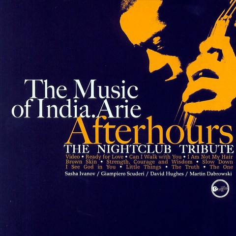 The Music of India. Arie Afterhours: The Nightclub Tribute