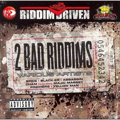 Riddim Driven: Two Bad Riddims, Vol. 3 [Explicit Lyrics]