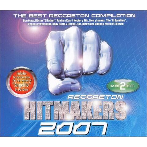 Reggaeton Hitmakers 2007