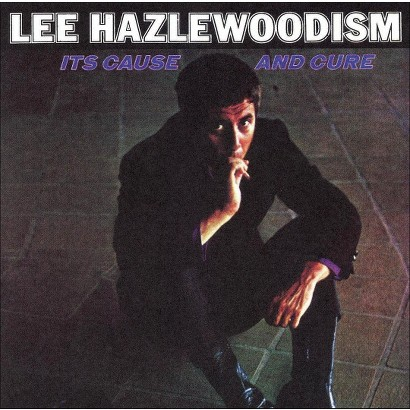 Lee Hazlewood-ism: Its Cause and Cure