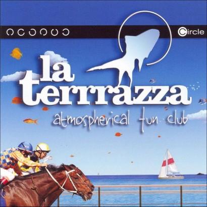 La Terrrazza: Atmospherical Fun Club